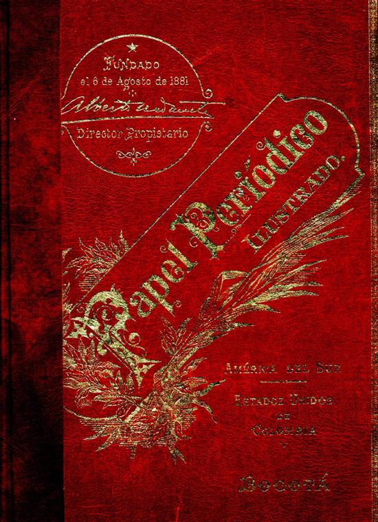Papel Periódico Ilustrado Bogotá Año 1881- 1888